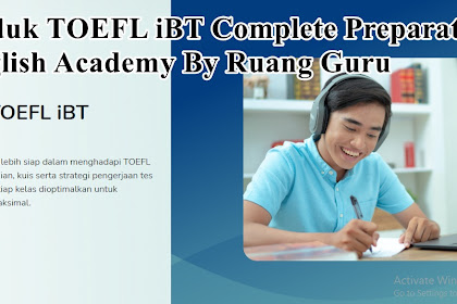 Review Produk TOEFL iBT Complete Preparation English Academy By Ruang Guru