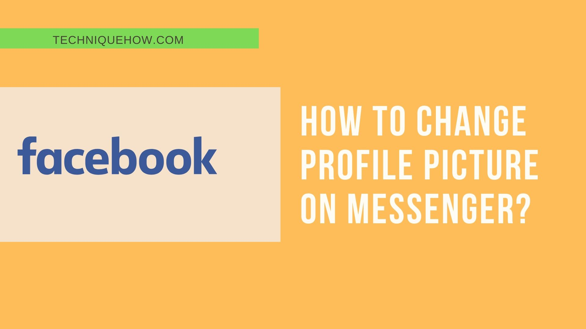 Change the Profile Picture from Messenger