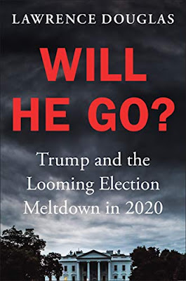 Will He Go?: An Interview with Lawrence Douglas