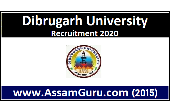 Jobs in Dibrugarh University 2020