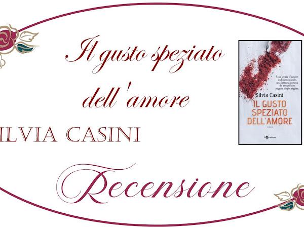 *Recensione* IL GUSTO SPEZIATO DELL'AMORE di Silvia Casini [Leggereditore]