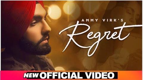 Regret Song Lyrics- Ammy Virk | Ammy Virk Song Regret | Punjabi Video Song