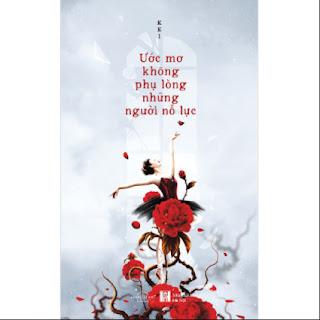 Ước Mơ Không Phụ Lòng Những Người Nỗ Lực ebook PDF EPUB AWZ3 PRC MOBI