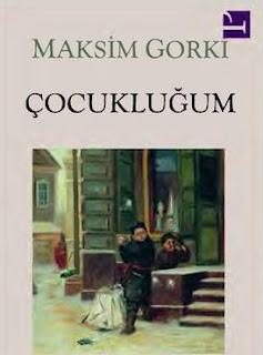 Maksim Gorki - Çocuklugum