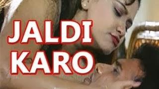 Online Watch Hot Hindi Movie 'Jaldi Karo'