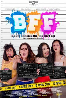 Film Best Friend Forever 2017 (Indonesia)