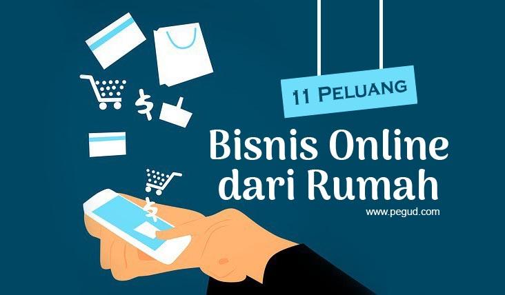 11 Bisnis Online Dari Rumah yang Bisa Hasilkan Uang Banyak ...