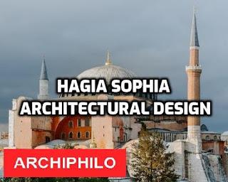Hagia Sophia Architectural Design