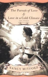 Nancy Mitford, The Pursuit of Love, Love in a Cold Climate