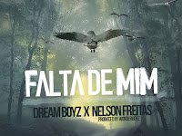 Dream Boyz Feat. Nelson Freitas - Falta de Mim (Kizomba) [Download]