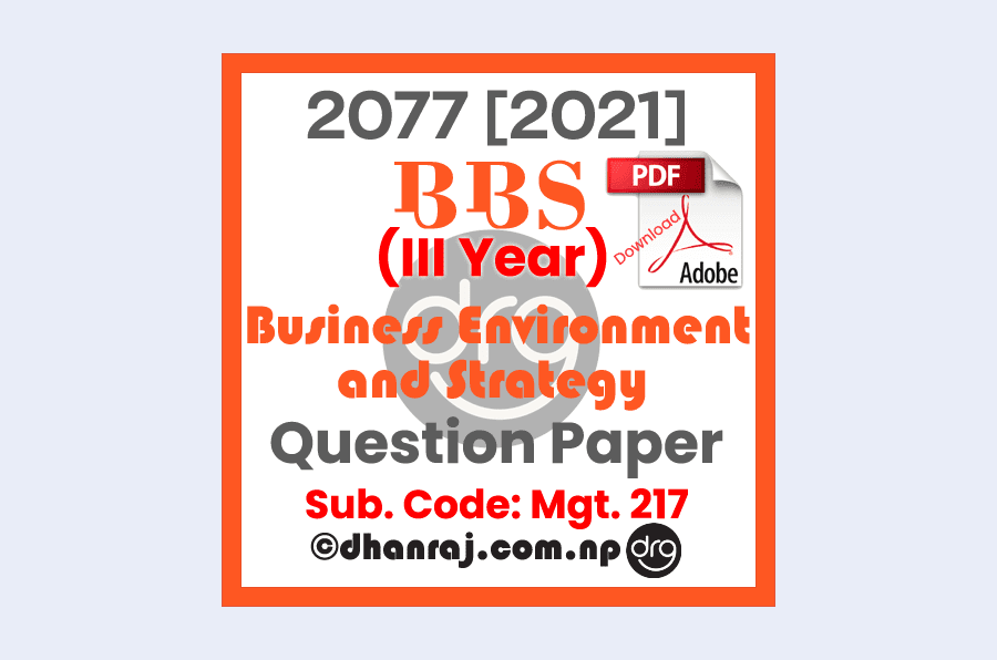 Business-Environment-and-Strategy-Mgt217-Question-Paper-2077-2021-BBS-Third-Year-Download-PDF