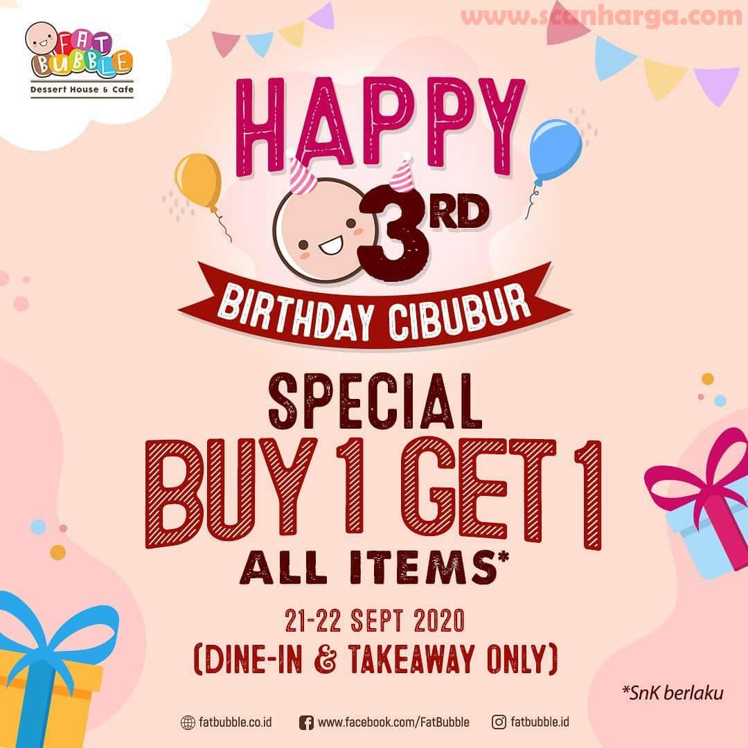 Fat Bubble Promo 3RD Birthday Cibubur Special Buy 1 Get 1 All Items
