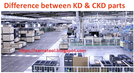Difference between KD & CKD parts