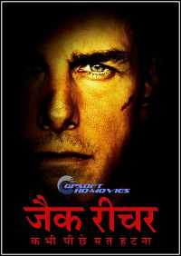 Jack Reacher Never Go Back (2016) Hindi English Movie Download 1GB BluRay
