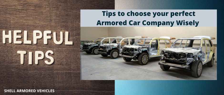 Tips to choose the best Armored Vehicle Company