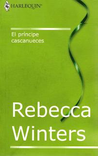 Rebecca Winters - El Príncipe Cascanueces