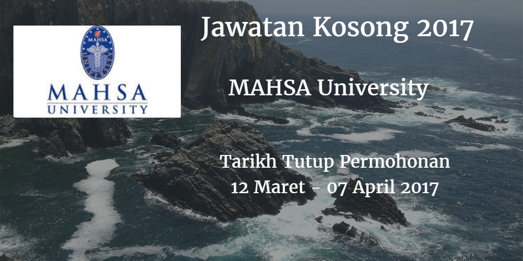 Jawatan Kosong MAHSA University 12 Mac - 07 April 2017