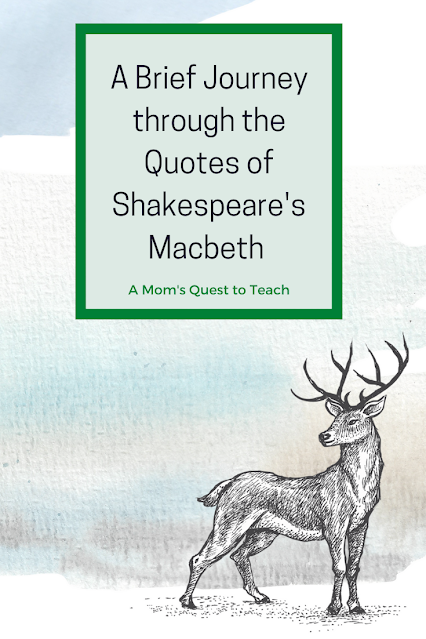 A Brief Journey through the Quotes of Shakespeare's Macbeth; A Mom's Quest to Teach; clipart of deer