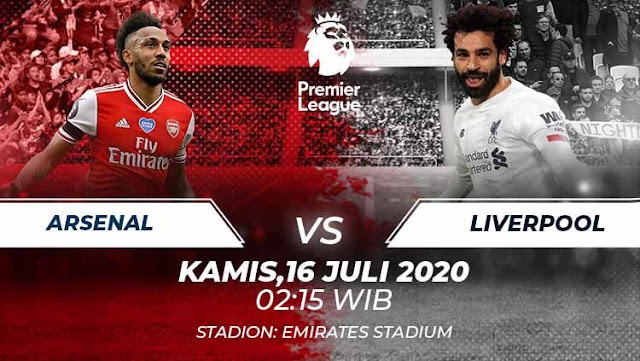 Prediksi Arsenal Vs Liverpool, Kamis 16 Juli 2020 Pukul 02.15 WIB @ Mola TV
