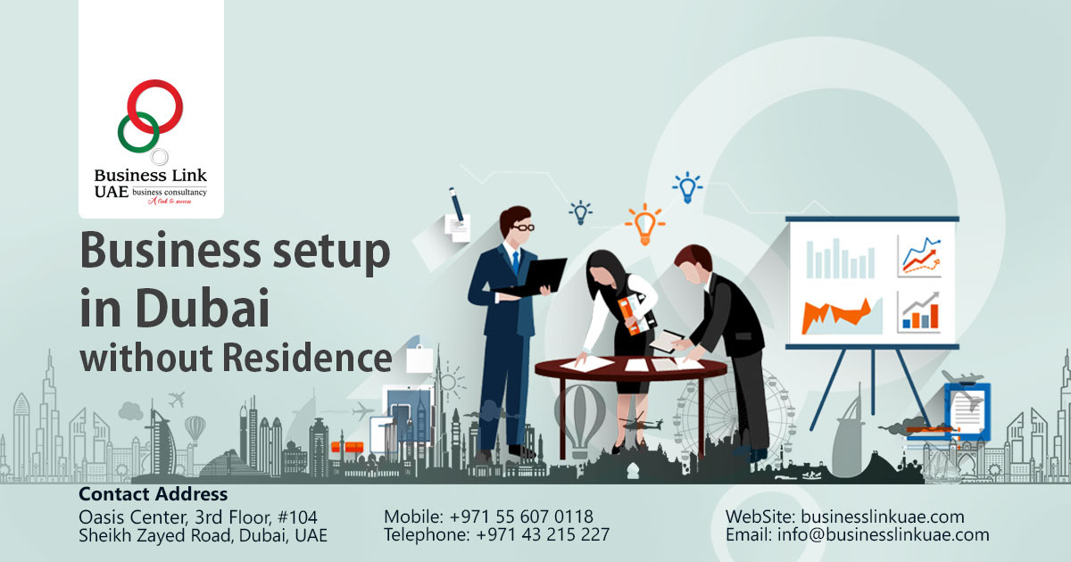 Business Setup in Dubai Without Residence | Business Link UAE