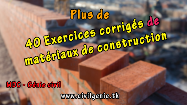 40 exercices corrig s de mat riaux de construction pdf