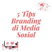 tips branding media sosial