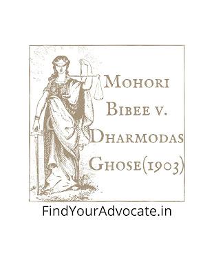 Mohori Bibee v. Dharmodas Ghose(1903)