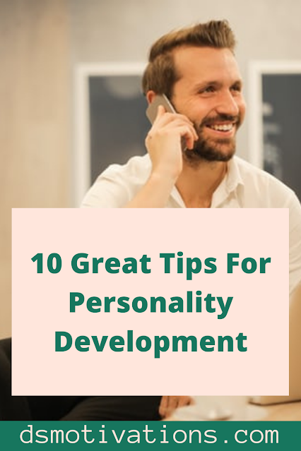 10 great tips for personality development Best Personality Development Tips