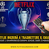 Netflix: in streaming la UEFA Champions League, Europa League, la Ligue 1, Ligue 2 in Francia