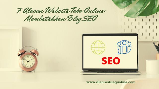 7 Alasan Website Toko Online Membutuhkan Blog SEO