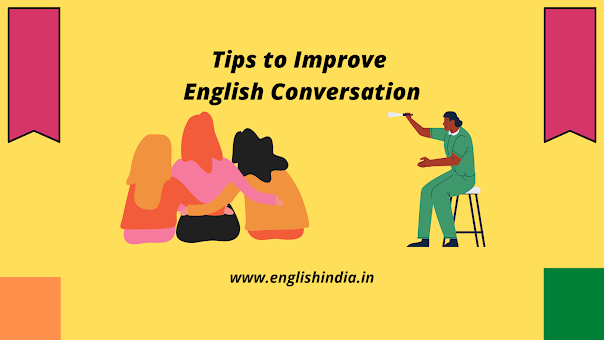 Tips to improve english conversation, Learn english, english speaking