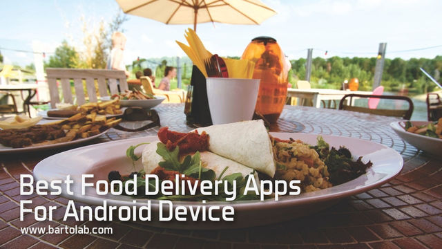 Best Food Delivery Service App For Android