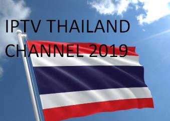 IPTV Thailand Channels List 2019 - Free IPTV list M3U IPTV