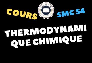 Thermodynamique Chimique SMC4