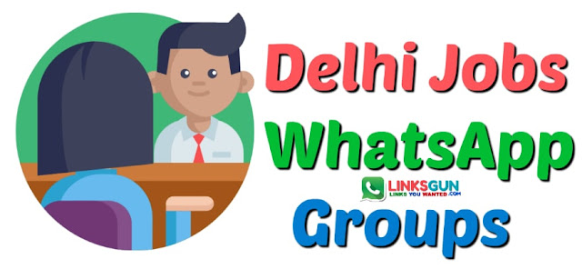 Delhi Jobs WhatsApp Group Link