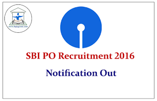 SBI PO Recruitment 2016 – Notification Out
