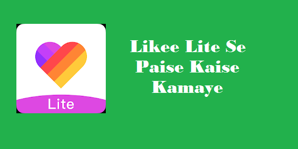 Likee Lite - Earn Money& Funny Video&Video Status