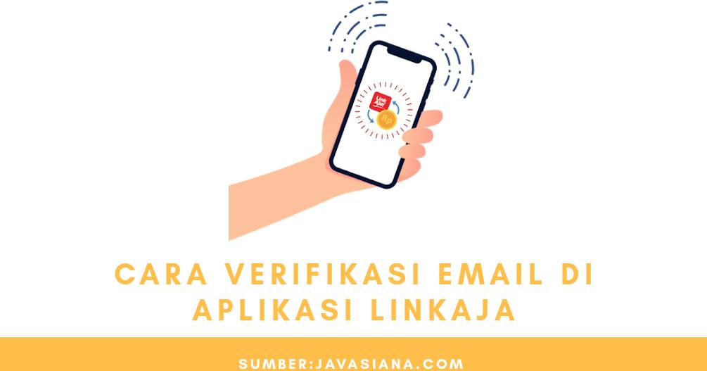 Cara Verifikasi Email Di Aplikasi Linkaja Dan Mengatasi Masalah Gagal Verifikasi