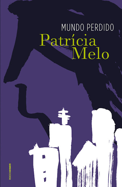 Mundo perdido - Patrícia Melo