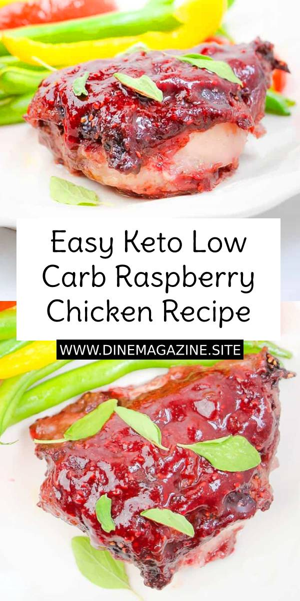 Keto Low Carb Raspberry Chicken Recipe - This low carb raspberry chicken will shake up your keto recipe routine with a delicious sweet & savory raspberry marinade over boneless chicken thighs. #easychickenrecipe #easydinnerrecipe #dinnerrecipe #dinner #dish #maindish #chicken #raspberry #keto #ketodinner #ketodiet #lowcarb #lowcarbdinner #chickenrecipe #chickenthighs #chickenthighsrecipe
