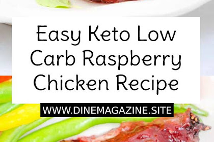Easy Keto Low Carb Raspberry Chicken Recipe