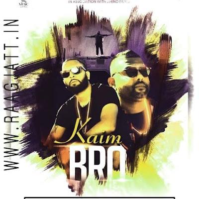 Kaim Bro by Leeda H lyrics