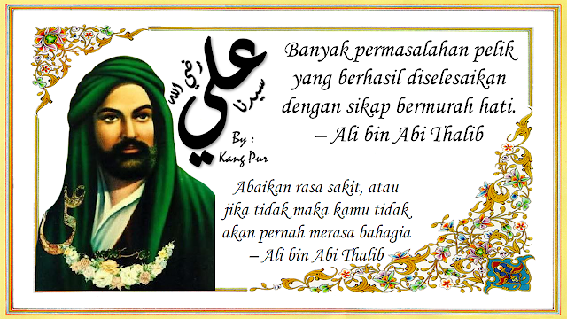 Kata-Kata Bijak Ali Bin Abi Thalib yang Penuh Makna, Menyentuh dan Memotivasi