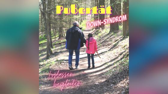 Pubertät bei Menschen mit Down-Syndrom