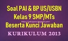 Download Soal US/USBN PAI Kelas 9 SMP/MTs K-13 Beserta Kunci Jawaban