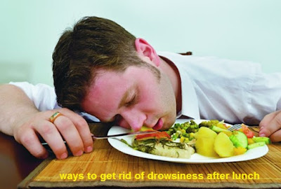 ways to get rid of drowsiness after lunch