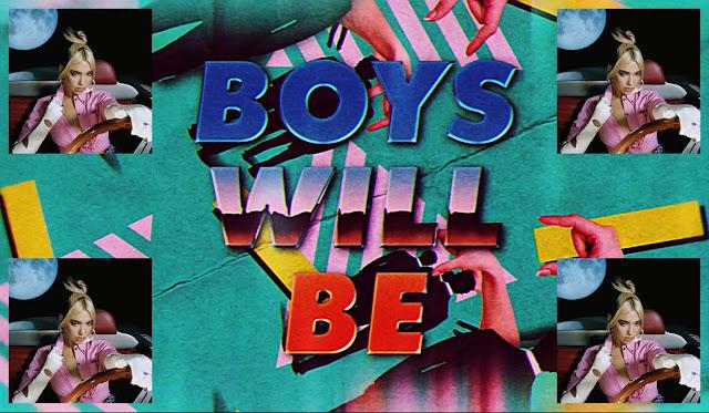 Lirik Lagu Dua Lipa - Boys Will Be Boys Terjemahan