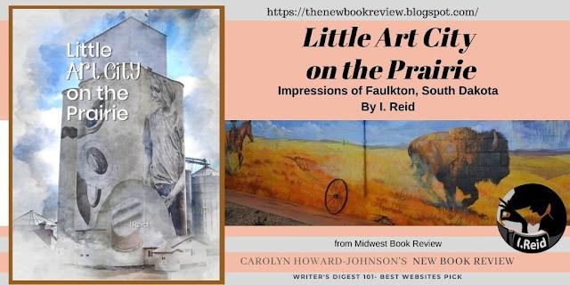 Little Art City on the Prairie: Impressions of Faulkton South Dakota