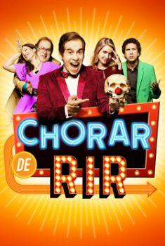 Chorar de Rir Torrent - WEB-DL 1080p Nacional
