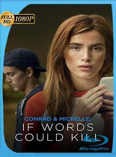 Conrad y Michelle: Si Las Palabras Mataran (2018)HD [1080p] Latino [GoogleDrive] SilvestreHD